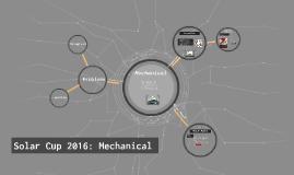 Solar Cup 2016: Mechanical