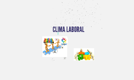 Copy of Copy of CLIMA LABORAL