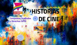 Historias de Cine: Conquistas Sindicales & Derechos LGTBI