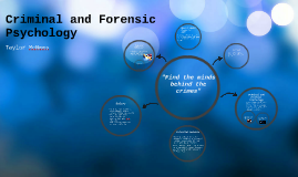 Criminal and Forensic Psycology