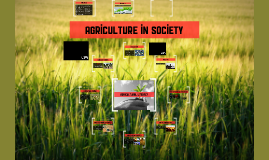 Agriculture in Society