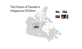 The Future of Canada's Indigenous Children