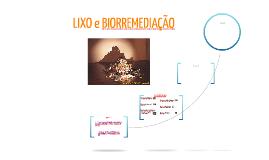 Lixo e Biorremediação