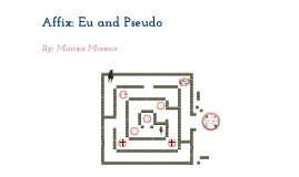 English Affix: Eu and Pseudo