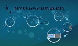 LEY DE LOS GASES REALES