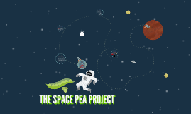 THE SPACE PEA PROJECT