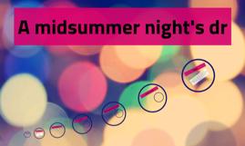 A midsummer night's dr