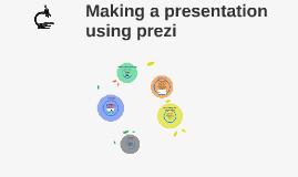 Making a presentation using prezi