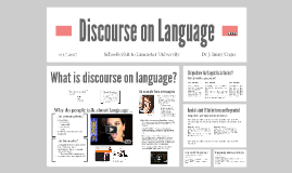 Discourse on Language (for school visit)