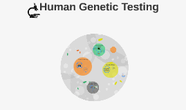 Human Genetic Testing