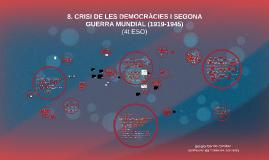7. Crisi de les democràcies i Segona Guerra Mundial (1919-1945)