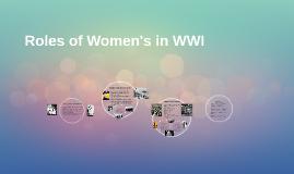 Roles of women's in WWI