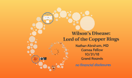 Wilson's Disease: Lord of the Copper Rings.