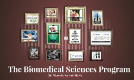 The Biomedical Sciences Program