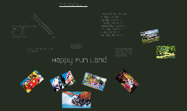 Happy Fun Land