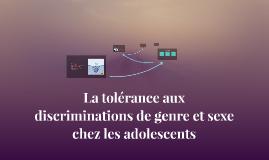La tolérance aux discriminations de genre et sexe chez les a
