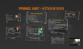 Immanuel Kant - A Ética do dever