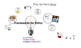 Frameworks for Ethics