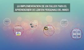 LA IMPLEMENTACION DE UN TALLER PARA EL APRENDIZAJER DE LSM E