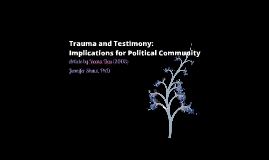 Trauma and Testimony