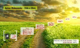 Copy of Anton Makarenko - Vida e Obras