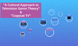 """A Cultural Approach to Television Genre Theory"""