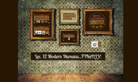 Lec. 12 Modern Humans