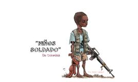 Copy of niños soldado