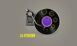 LA ATENCION