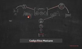 Codigo Etico Mexicano