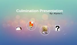 Culmination Presentation