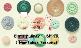 Bisnis Kuliner :  BAPER ( Martabak Persona)
