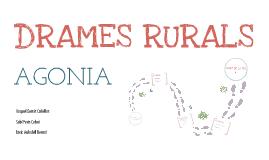 Drames Rurals (Agonia)