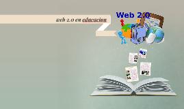Copy of web 2.0 en educacion
