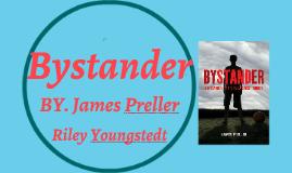 Bystander!