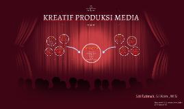 KREATIF PRODUKSI MEDIA