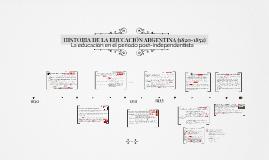 Copy of HISTORIA DE LA EDUCACIÓN ARGENTINA (1820-1852)
