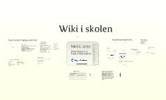 Wiki i skolen - NKUL 2010