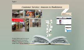Customer Service: Amazon vs Bookstores