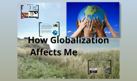 how is globalization affecting marketplaces in The increase in communications technology has companies competing in a global market globalization is to trade flows and the affect on economic.