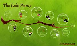 Copy of The Jade Peony
