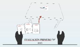 """EVALUACIÓN PRIMERO """"D"""" 2015"""