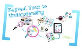 Beyond Text to Understanding
