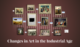 Changes in the Industrial Age - Art