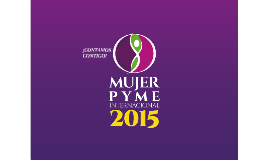 Copy of Programa Mujer PyME 2015 - Final