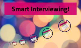 Interviewing Smart
