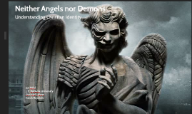 Neither angels nor deamons (EMF)