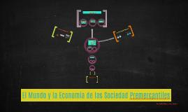 El Mundo y la Economía de las Sociedad Premercantiles