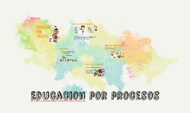 Educacion por procesos