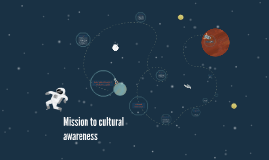 Mission to cultural awareness